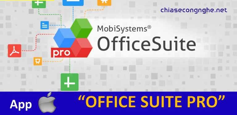 OfficeSuite Pro - Ứng dụng văn phòng cho iOS